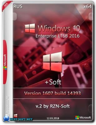 Windows 10 Enterprise LTSB x64 1607 +Soft by RZN-Soft v.2