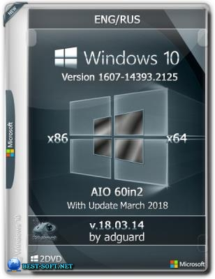 Windows 10 Version 1607 with Update [14393.2125] (x86-x64) AIO [60in2] adguard (v18.03.14)