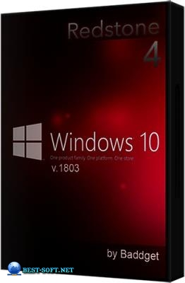 Windows 10.0 rs4 Pro v.1803.17134.286 by BADDGET® 32/64bit