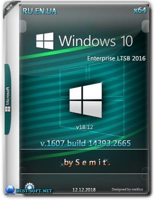Windows 10 Enterprise LTSB 2016 (x64) v18.12 / by Semit