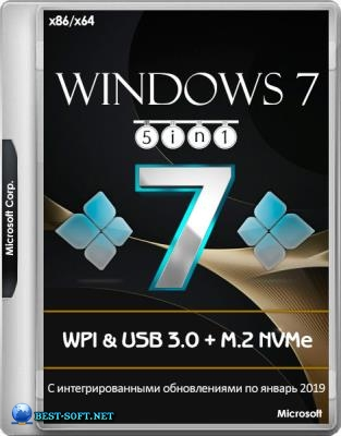 Windows 7 SP1 x86/x64 5in1 WPI & USB 3.0 + M.2 NVMe by AG 01.2019