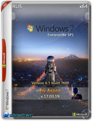 Windows 7 Enterprise SP1 x64 Rus v.17.03.19 by Aspro
