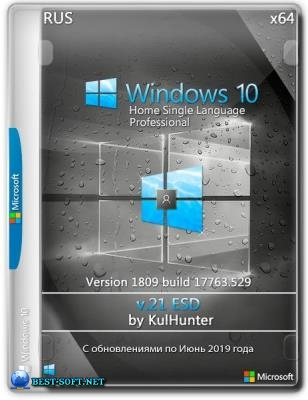 Windows 10 (v1809) HSL/PRO by Kulhunter v21.1 (esd) x64bit