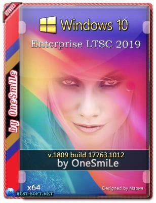 Windows 10 Enterprise LTSC 2019 by OneSmiLe [17763.1012] (x64)