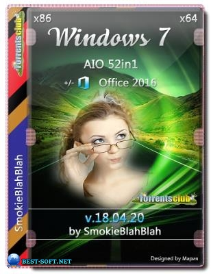 Windows 7 SP1 (x86/x64) 52in1 +/- Офис 2016 от SmokieBlahBlah 18.04.20