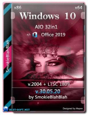 Windows 10 32in1 (2004 + LTSC 1809) x86/x64 +/- Office 2019 x86 by SmokieBlahBlah 30.05.20