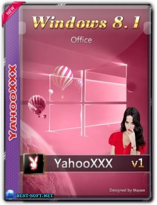 Windows Embedded 8.1 + Office by yahooXXX (x64) (En/Ru/Uk) [02/2021]